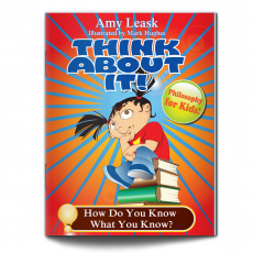 ThinkAboutIt: How Do You Know What You Know?